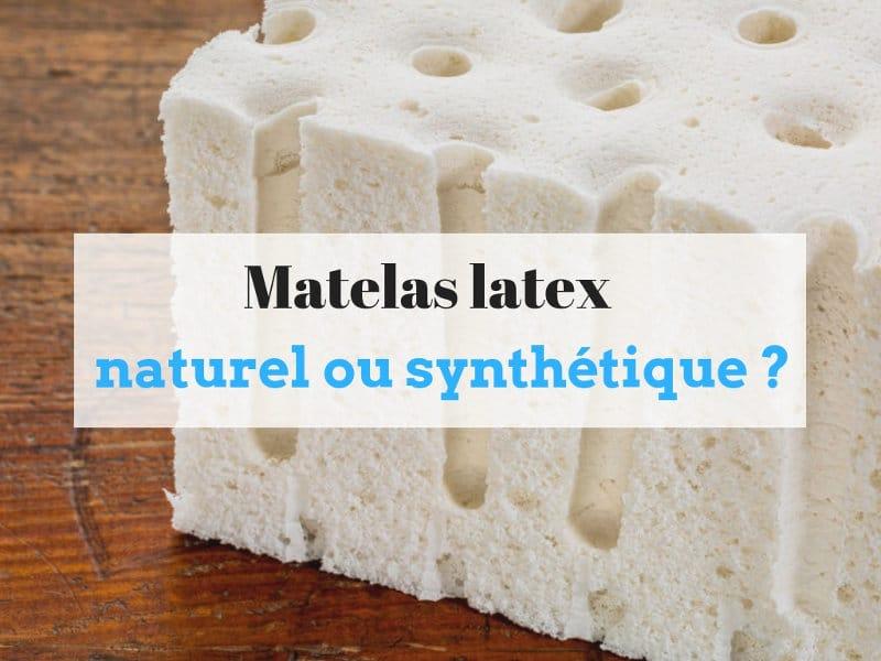Différences entre matelas latex et synthétique
