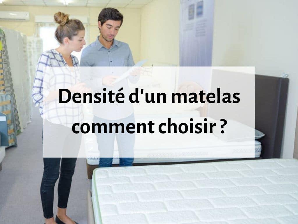 comment choisir matelas selon densité ?