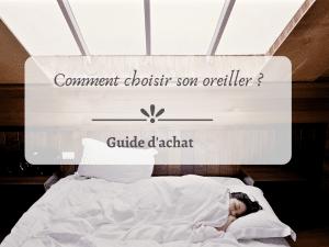 quels critères retenir pour choisir son oreiller