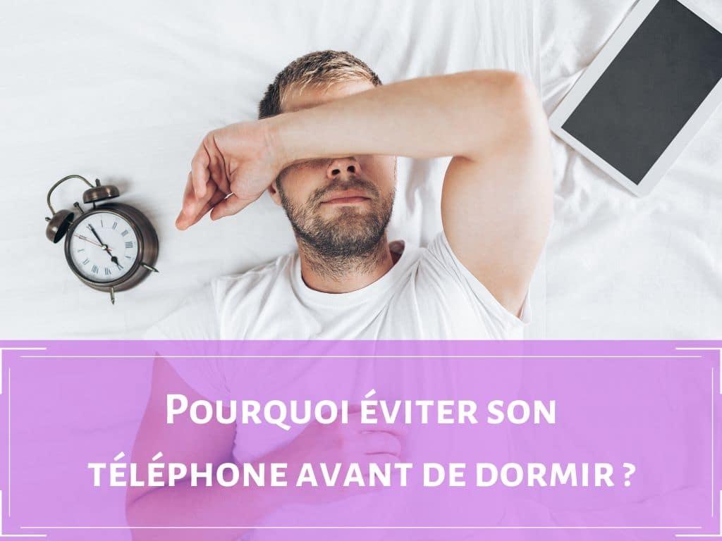 Pourquoi ne faut-il pas regarder son téléphone avant de dormir ? 1