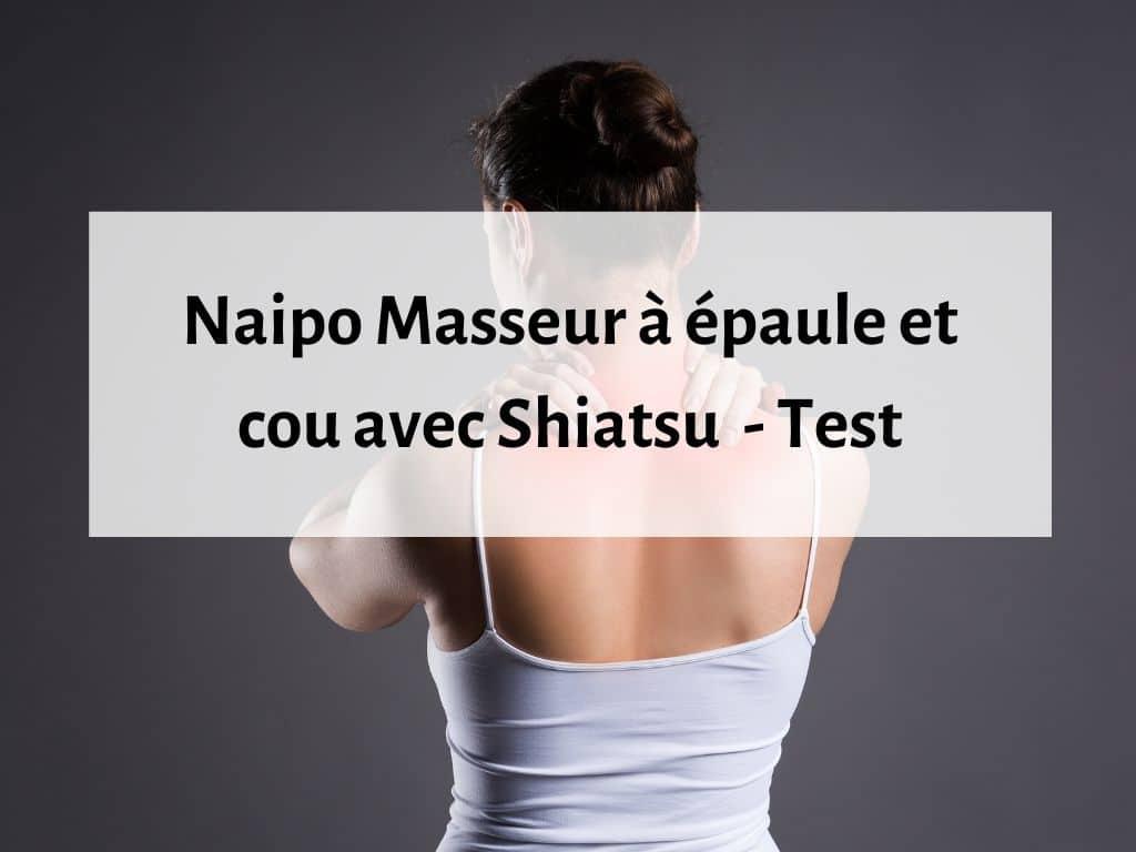 Appareil de massage à épaule et cou Naipo