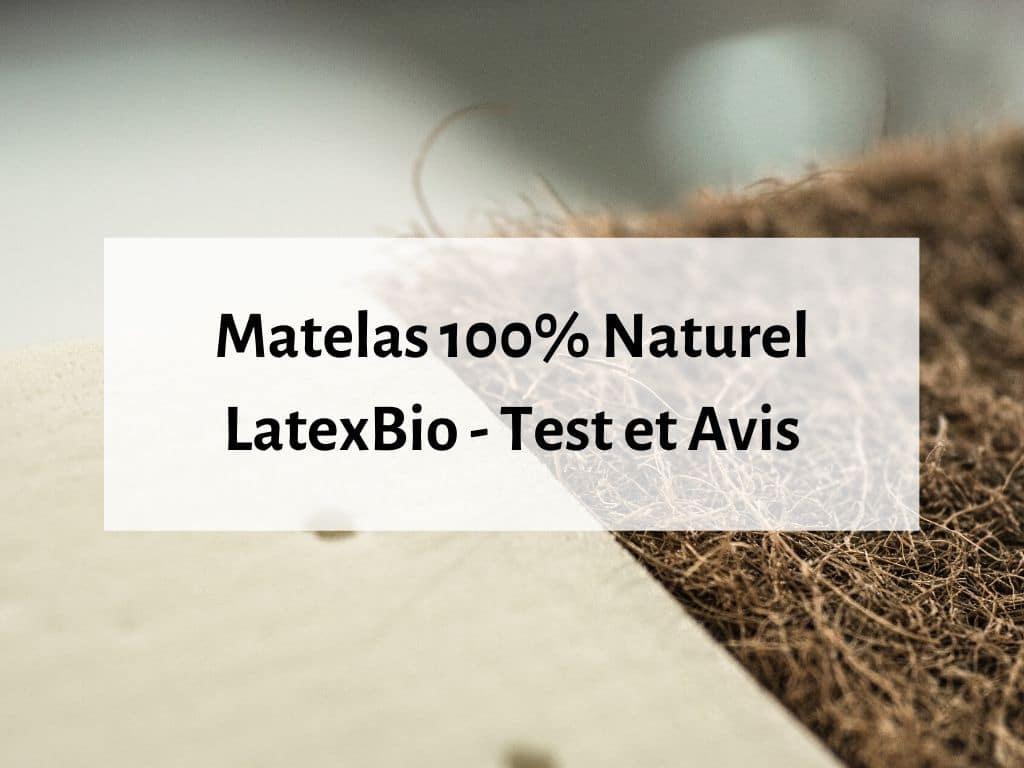 matelas LatexBio latex naturel et fibre de coco