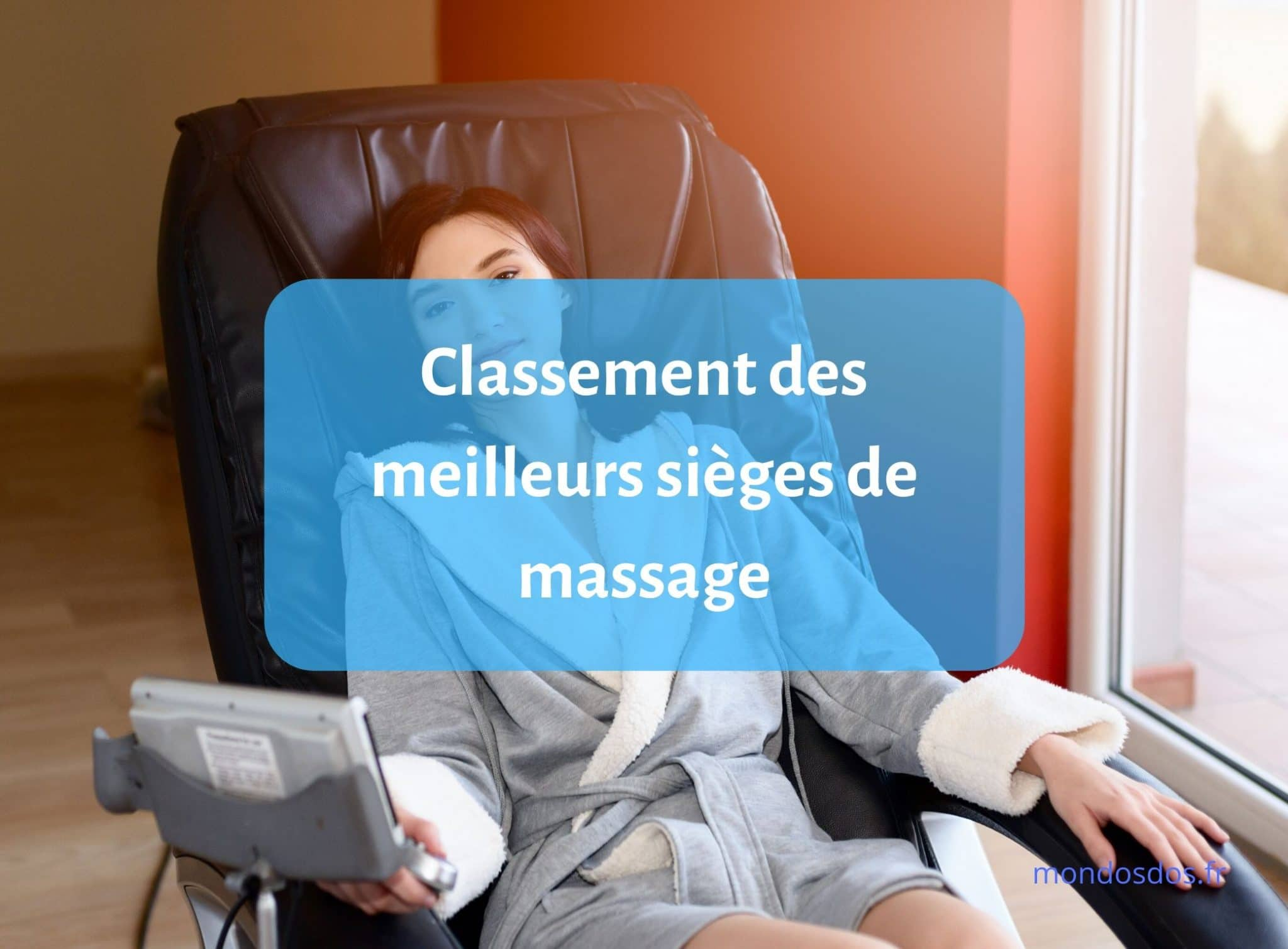 classement des meilleurs sièges de massage