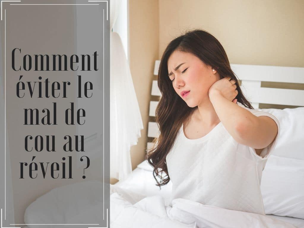 comment éviter incofort au cou au réveil