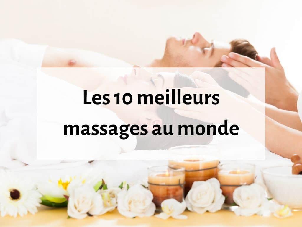Les 10 meilleurs massages au monde 1