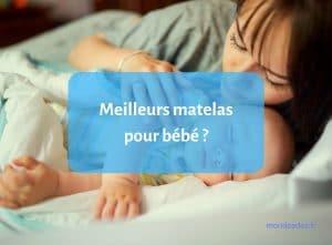matelas pour bébé - guide d'achat