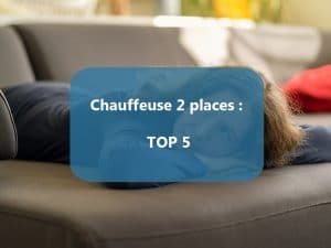 chauffeuse 2 places