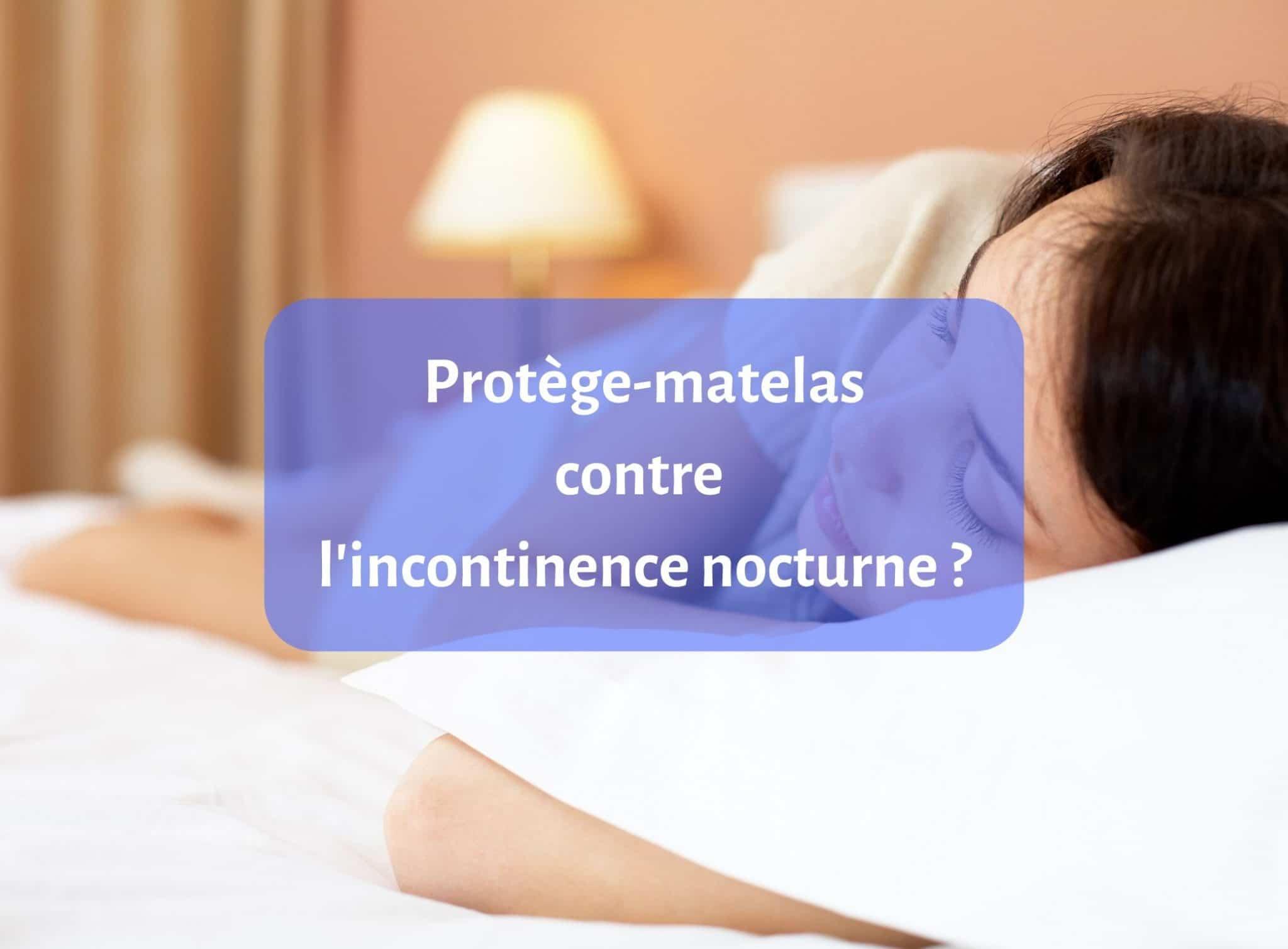 Que faire pour protéger son matelas contre l'incontinence nocturne ? 1