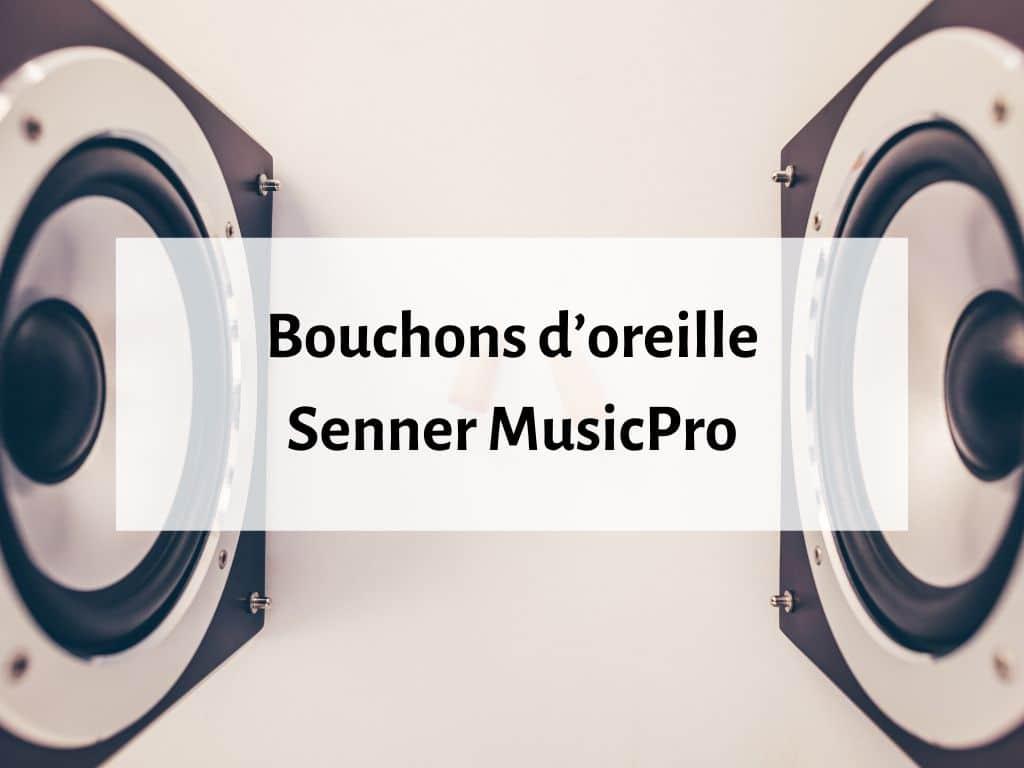 Bouchons d'oreille Senner MusicPro