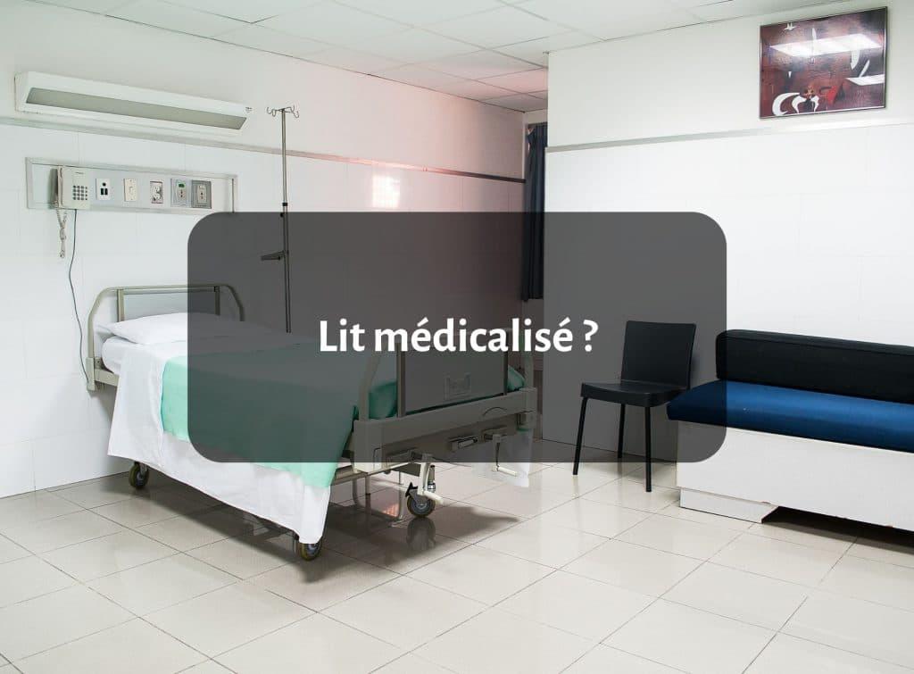 Qu'est-ce qu'un lit médicalisé ? 1
