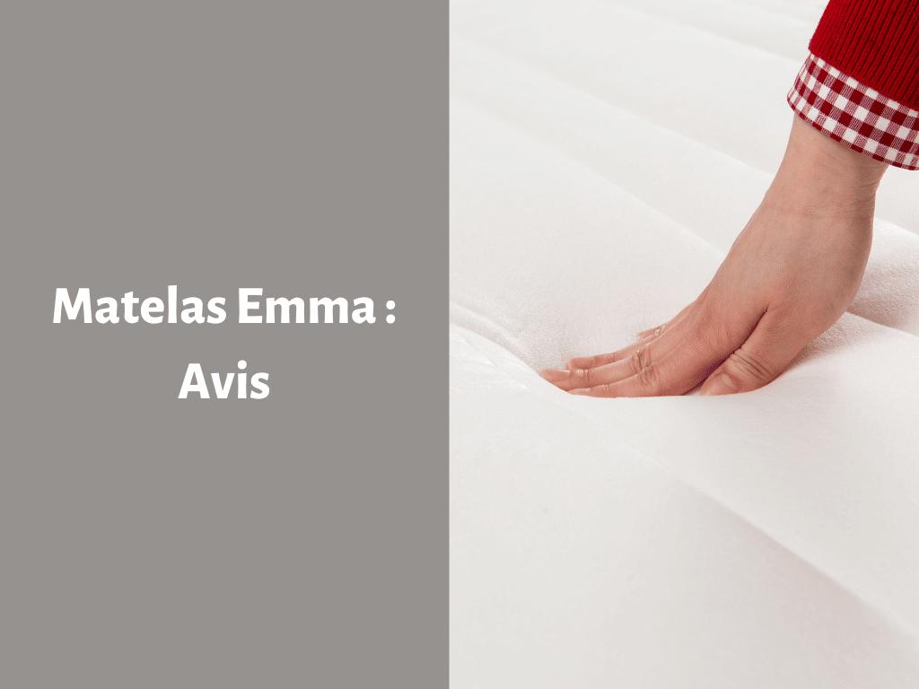 Avis sur les matelas Emma
